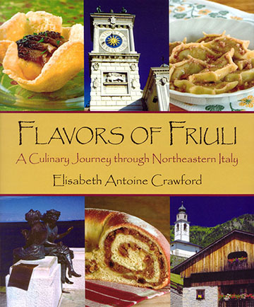 Elisabeth Antoine Crawford traveled throughout Friuli for five years to research her new book.