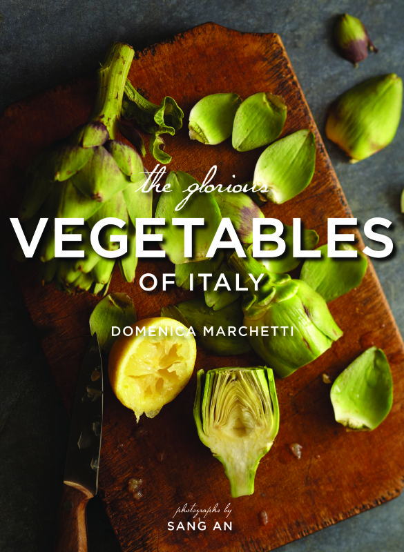 Domenica Marchetti's book is a vegetable primer and recipe collection illustrated with stunning photographs by Sang An.