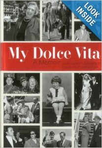 In My Dolce Vita, Jean Salvadore shares the rich experiences, not always sweet, of her extraordinary life.
